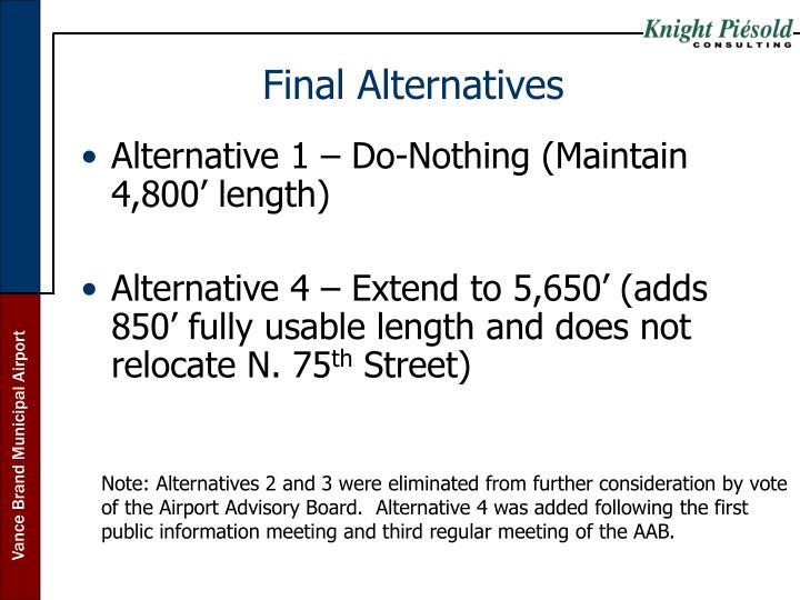 Final Alternatives