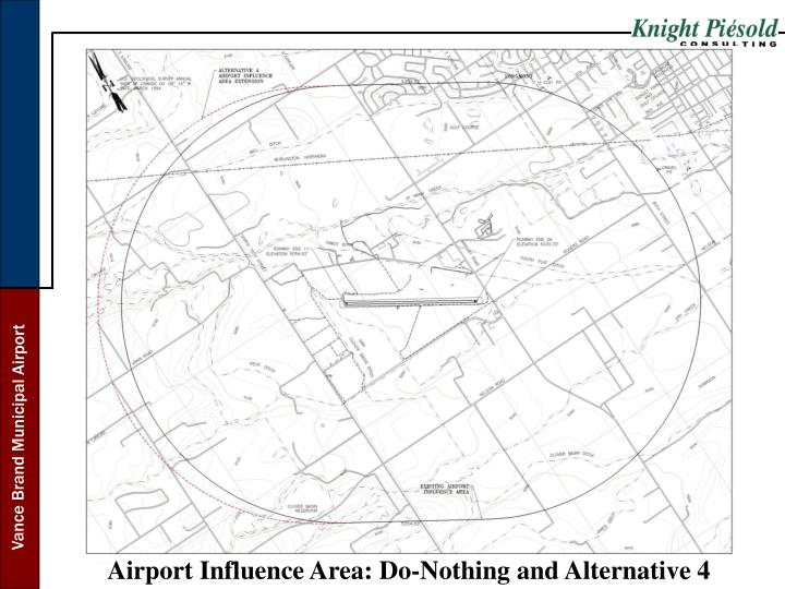 Airport Influence Area: Do-Nothing and Alternative 4