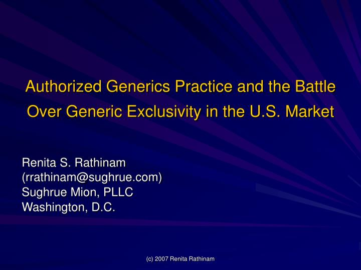authorized generics practice and the battle over generic exclusivity in the u s market n.