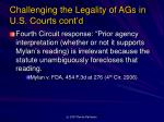 challenging the legality of ags in u s courts cont d8
