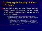 challenging the legality of ags in u s courts1