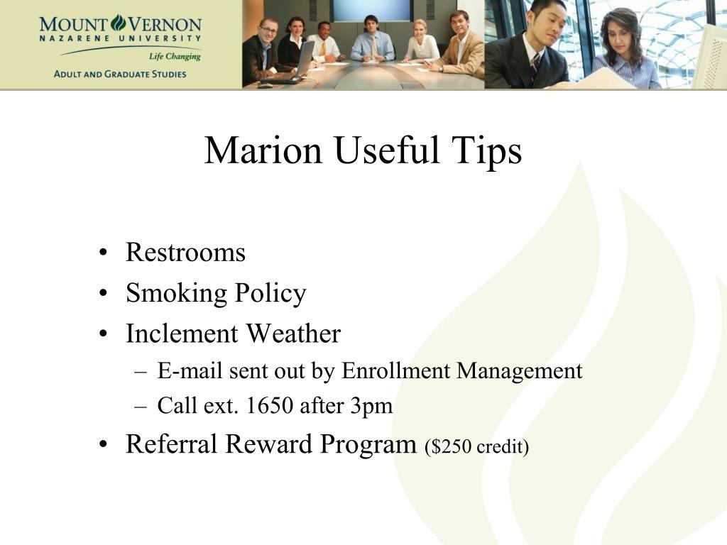 Marion Useful Tips