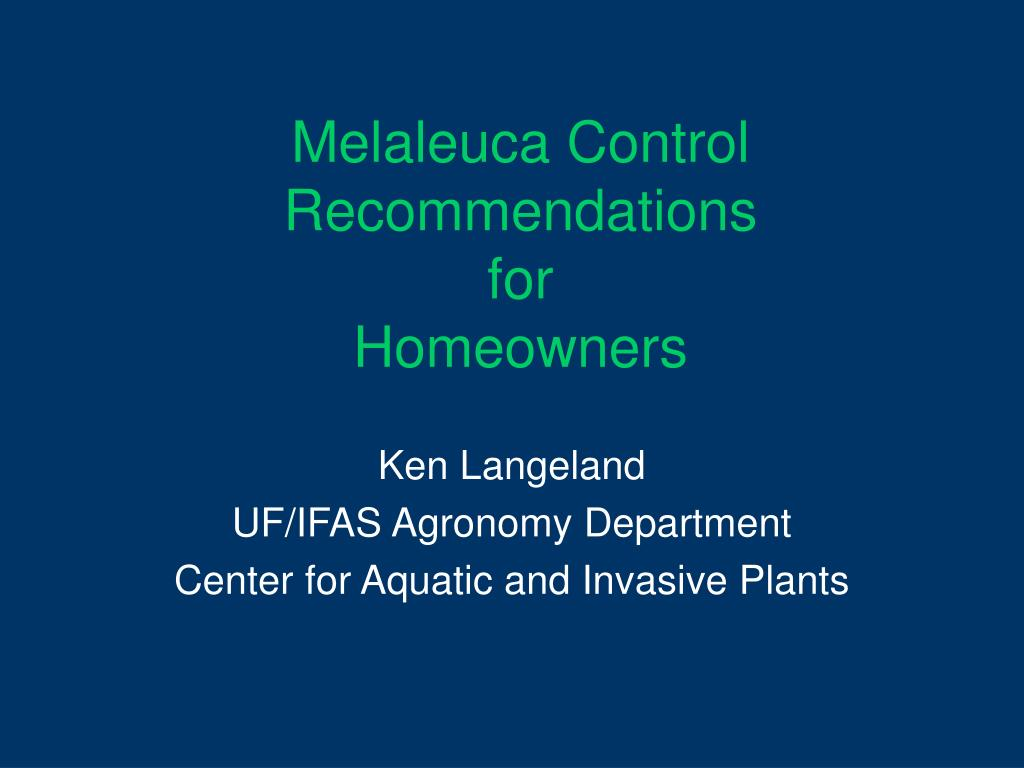 melaleuca control recommendations for homeowners l.