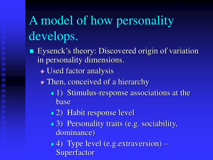 A model of how personality develops.