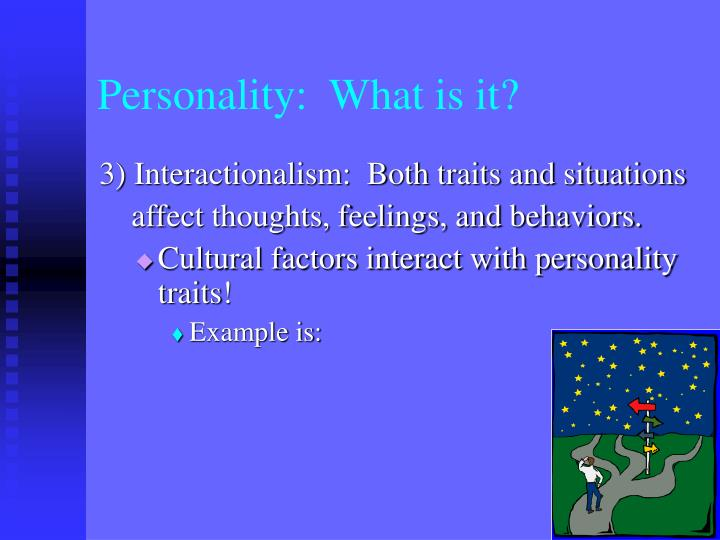 Personality:  What is it?