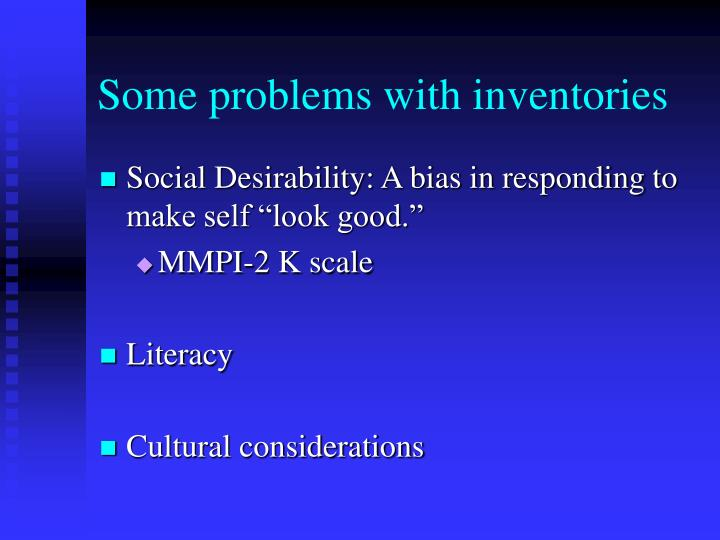 Some problems with inventories