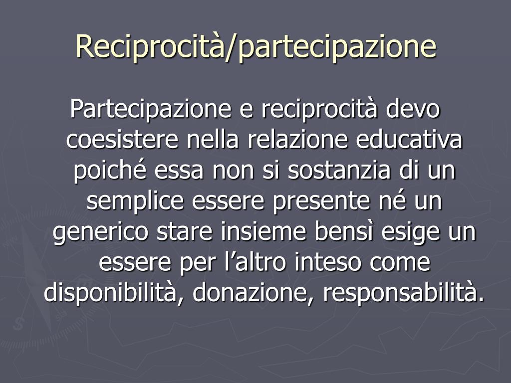 Reciprocità/partecipazione