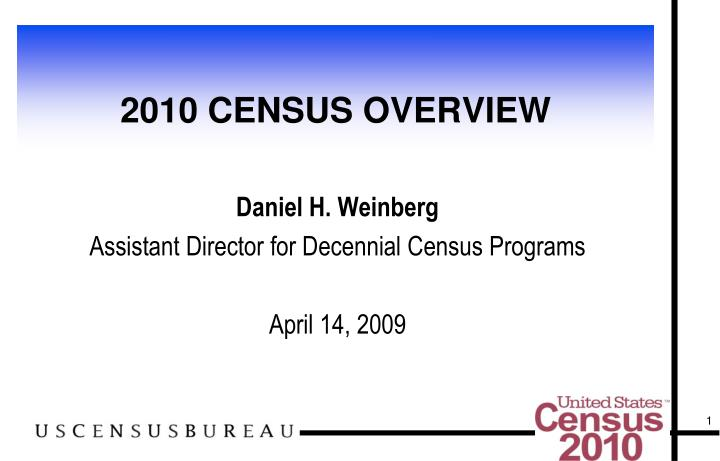 2010 census overview