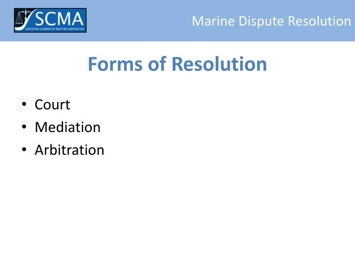 Forms of resolution