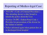 reporting of medico legal case