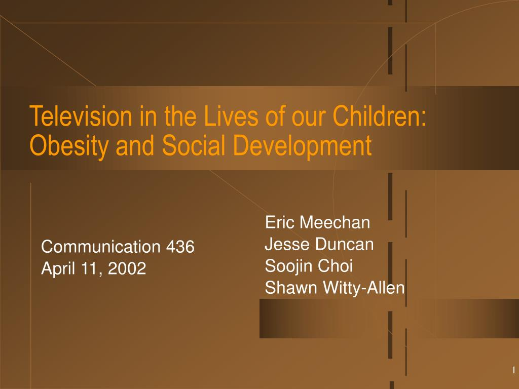 television in the lives of our children obesity and social development l.