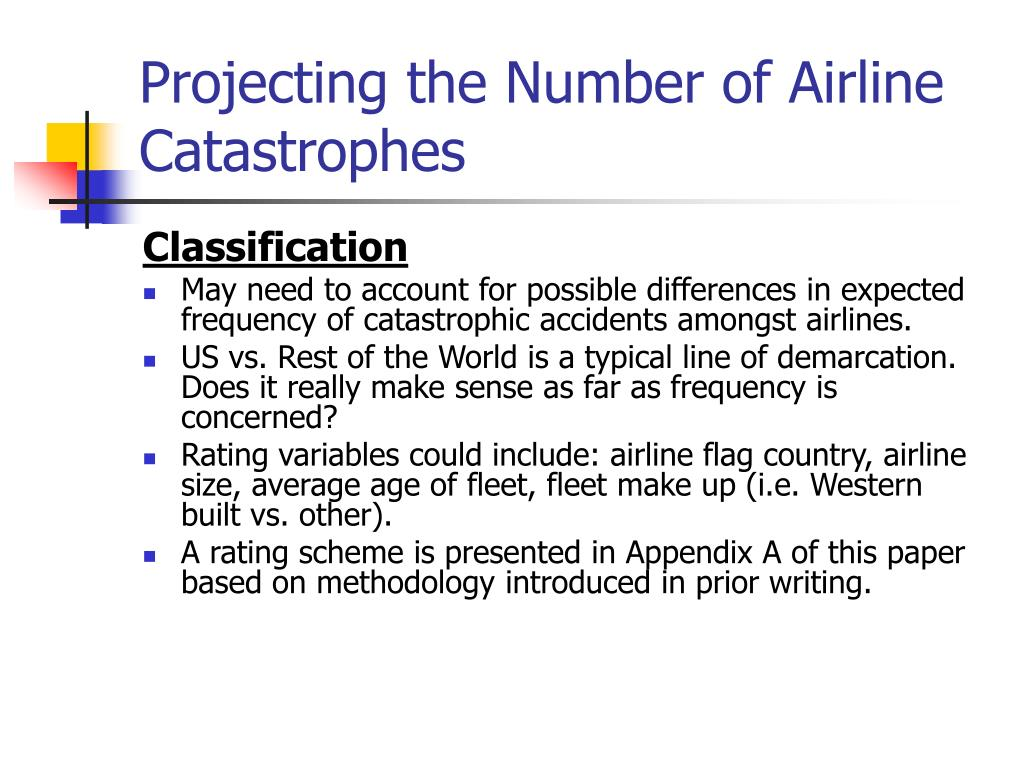 Projecting the Number of Airline Catastrophes