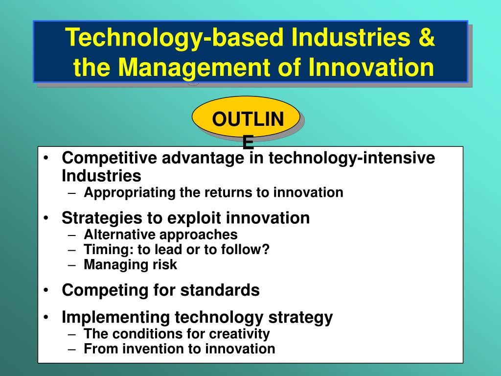 technology based industries the management of innovation l.