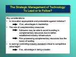 the strategic management of technology to lead or to follow