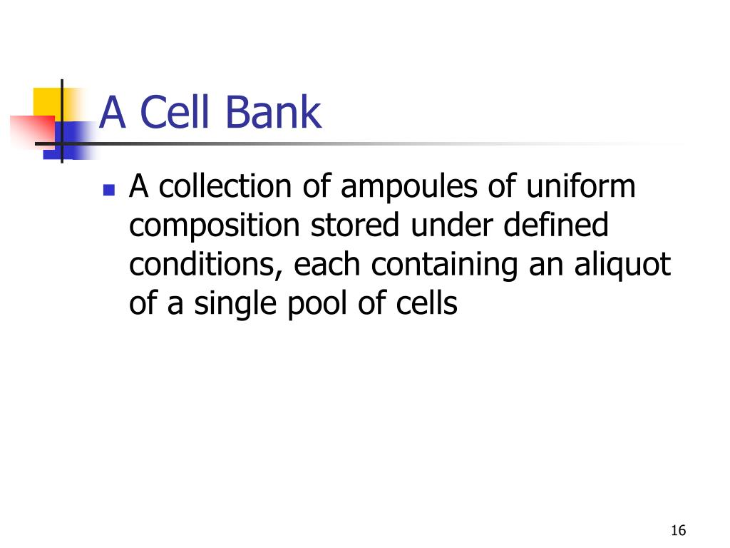 A Cell Bank
