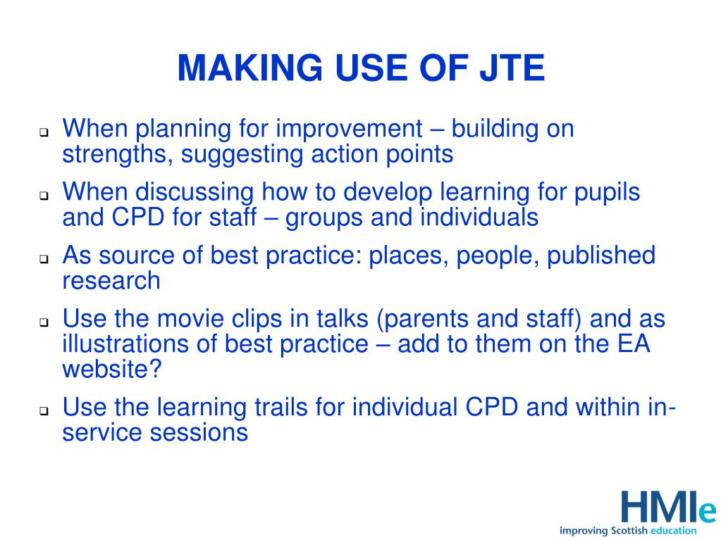 MAKING USE OF JTE