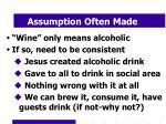 assumption often made