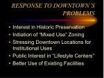 response to downtown s problems