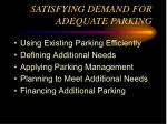 satisfying demand for adequate parking