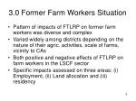 3 0 former farm workers situation