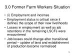 3 0 former farm workers situation10
