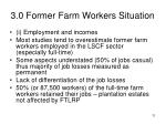 3 0 former farm workers situation11
