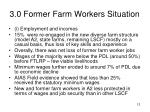 3 0 former farm workers situation12