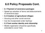 6 0 policy proposals cont30