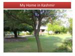 my home in kashmir
