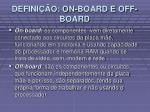 defini o on board e off board