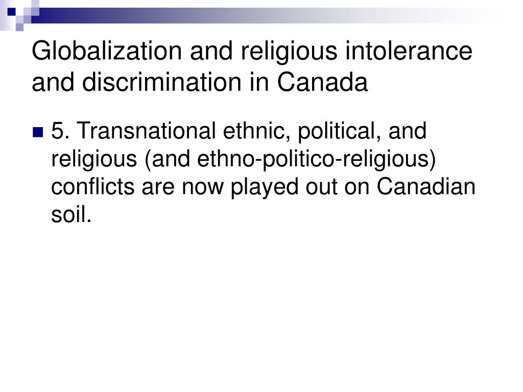 Globalization and religious intolerance and discrimination in Canada