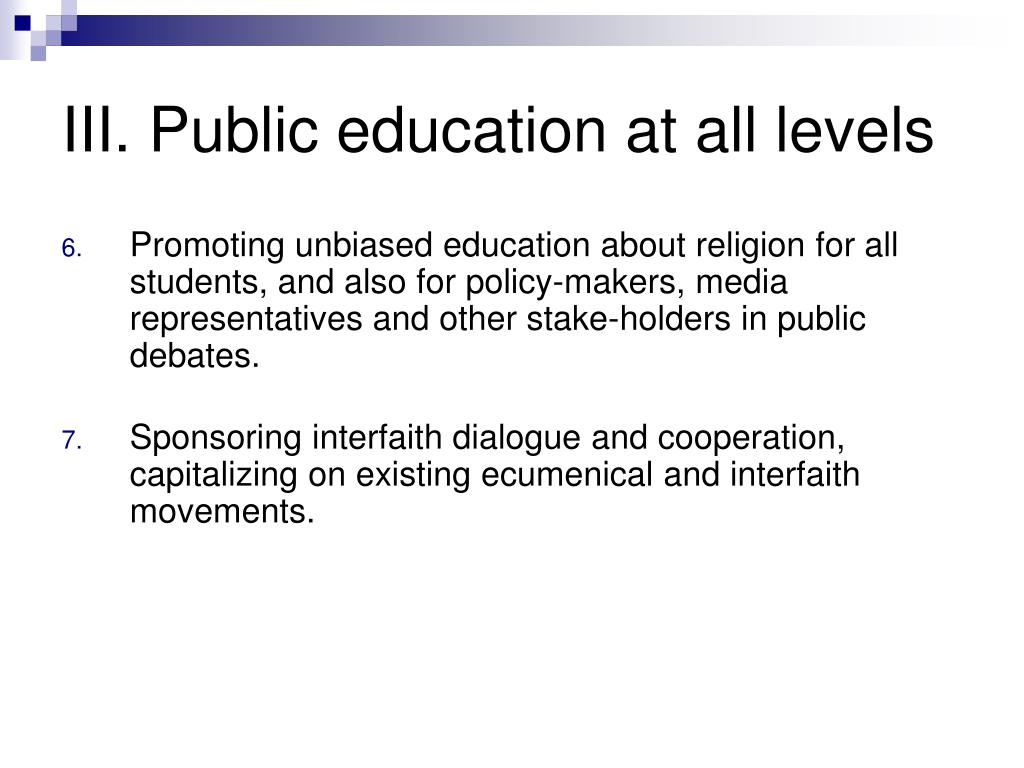 III. Public education at all levels