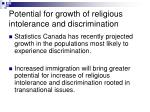 potential for growth of religious intolerance and discrimination