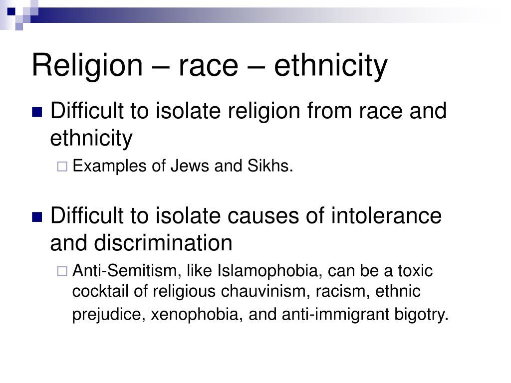 Religion – race – ethnicity