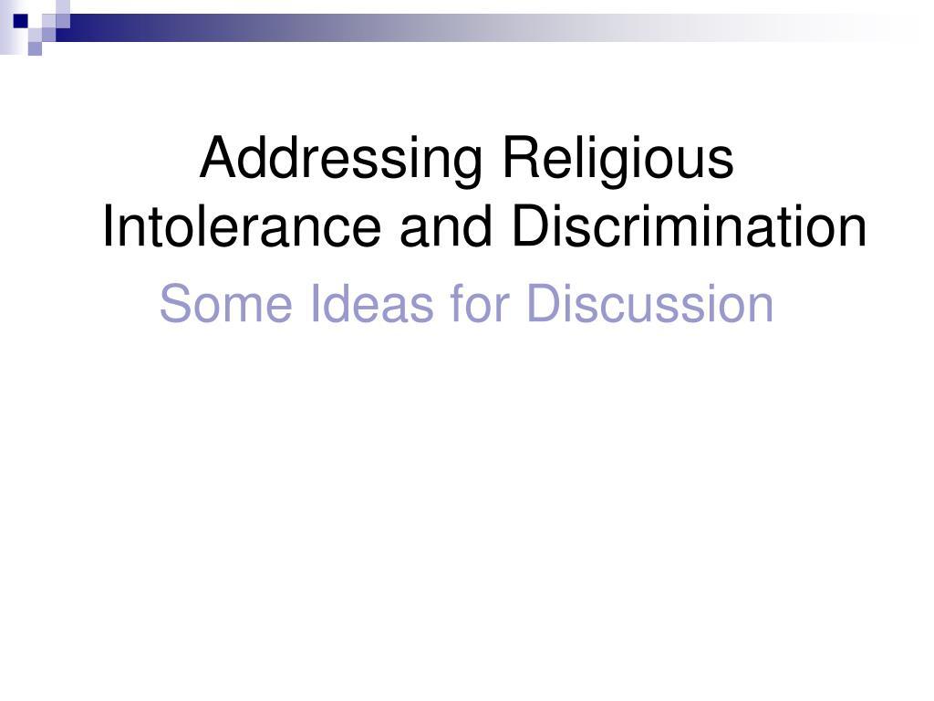 Addressing Religious Intolerance and Discrimination