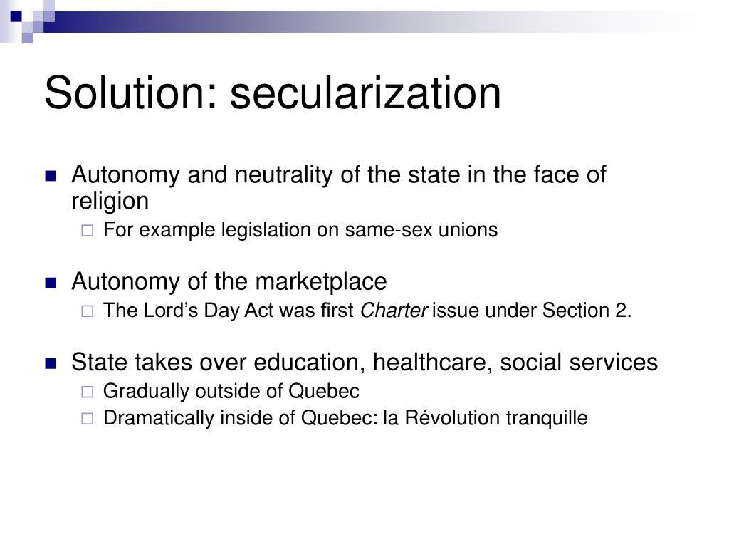 Solution: secularization