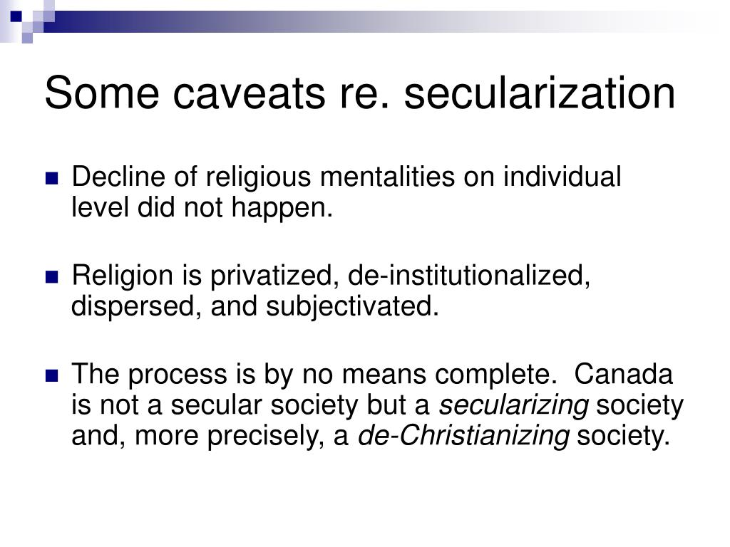 Some caveats re. secularization