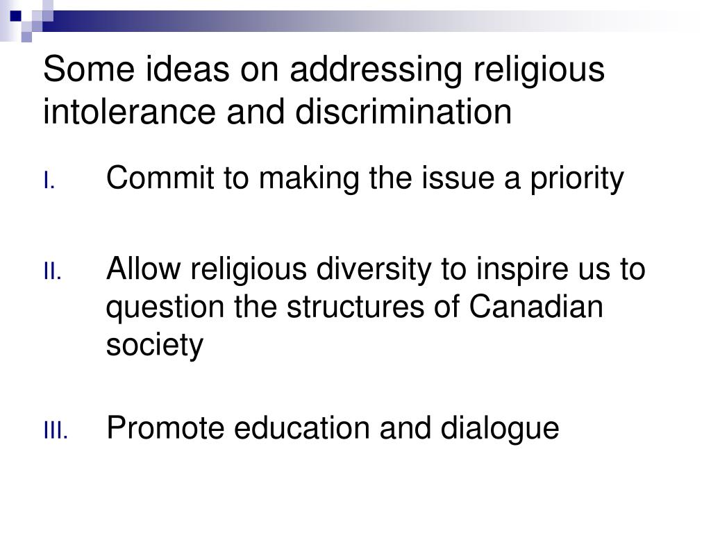 Some ideas on addressing religious intolerance and discrimination