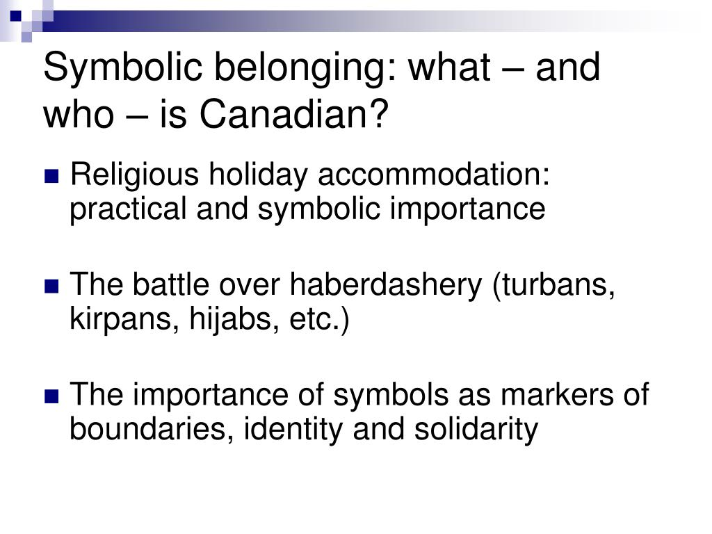 Symbolic belonging: what – and who – is Canadian?