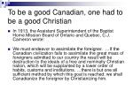 to be a good canadian one had to be a good christian