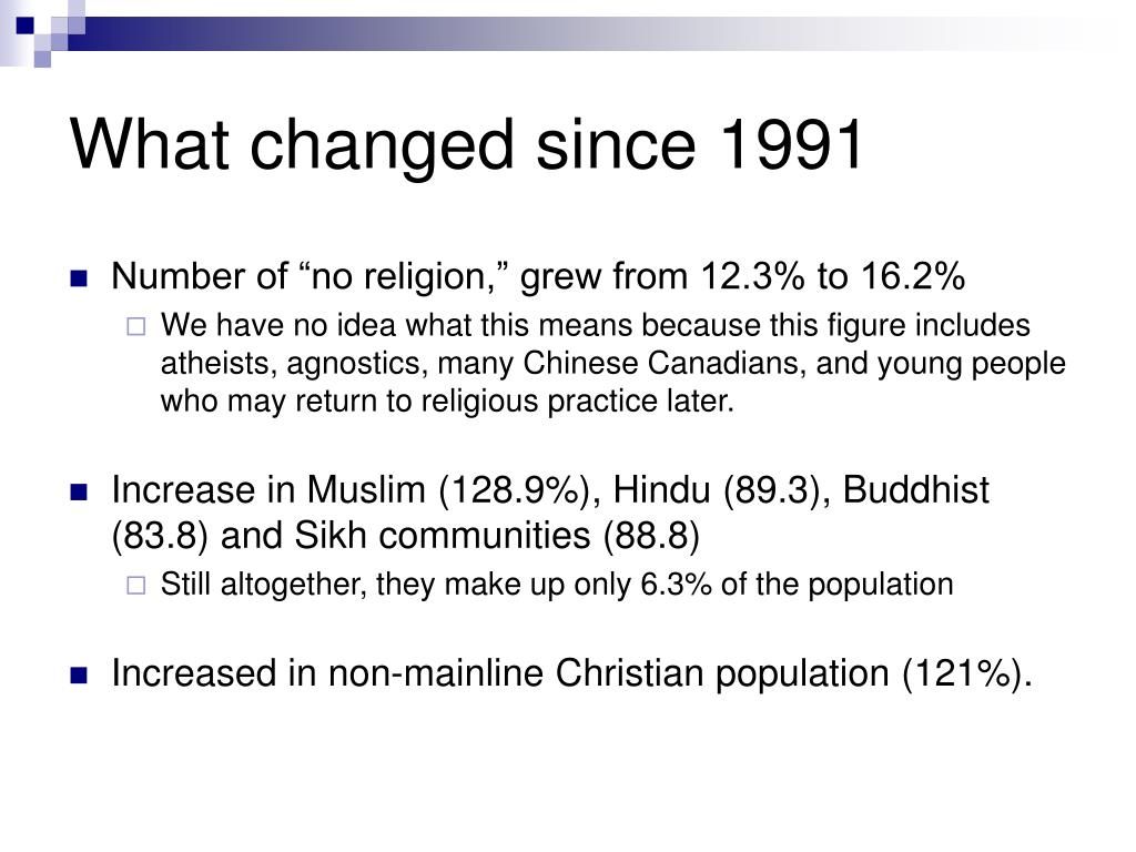 What changed since 1991