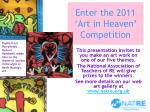 enter the 2011 art in heaven competition