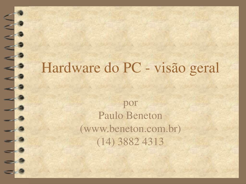 hardware do pc vis o geral l.