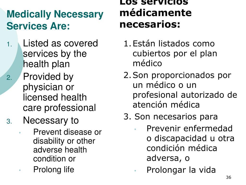 Los servicios médicamente necesarios: