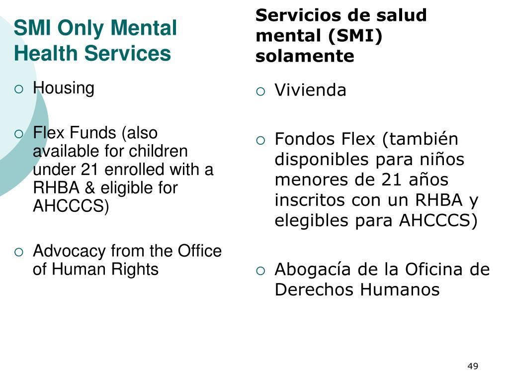Servicios de salud mental (SMI) solamente