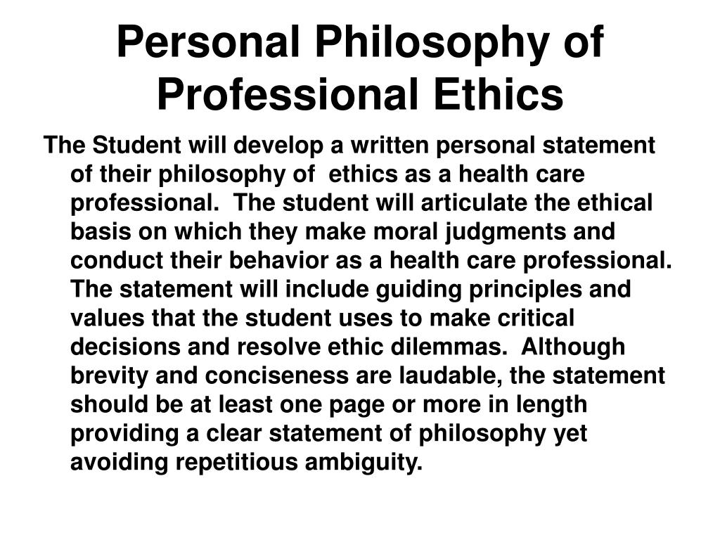 Personal Philosophy of Professional Ethics