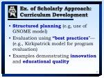 ex of scholarly approach curriculum development