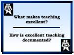 how is excellent teaching documented
