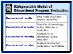 kirkpatrick s model of educational program evaluation