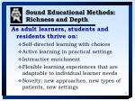 sound educational methods richness and depth